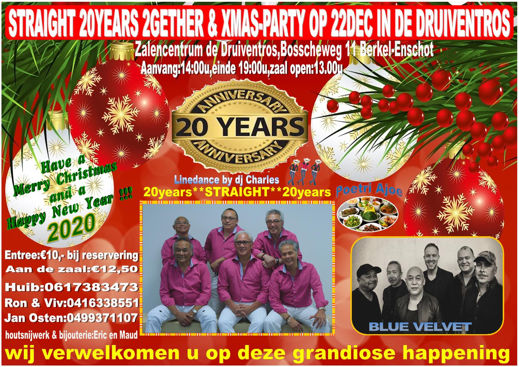 Straight 20years 2gether & special xmas-party met Straight en Blue Velvet